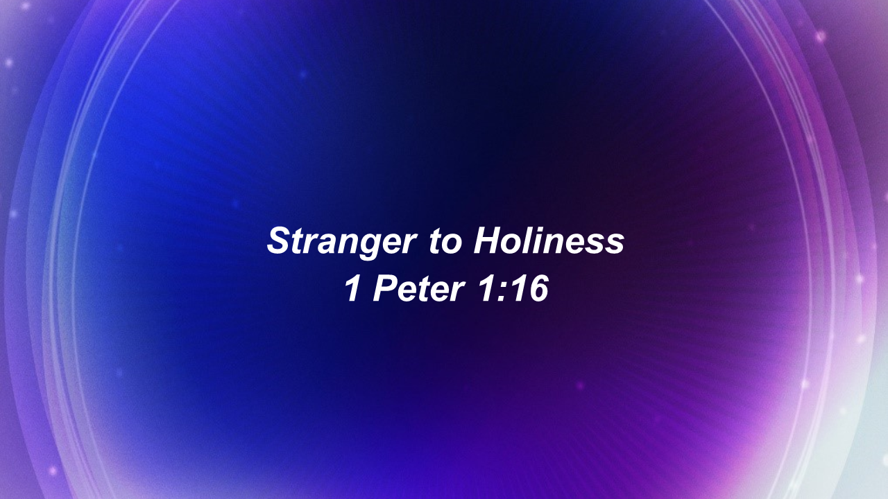 Stranger to Holiness